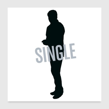 Single Single but not alone gift idea - Poster 24x24