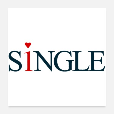 Relationship Single but not alone gift idea - Poster 24x24