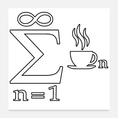 Mathematics Mathematics engineer student gift joke coffee - Poster 24x24