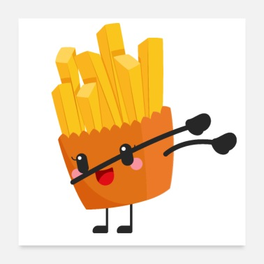 Popular Dabbing French Fries - Poster 24x24