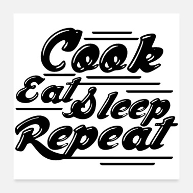 Cupcake cook eat sleep repeat - Poster 24x24