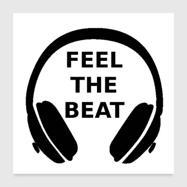 Feel the beat - Poster 24x24