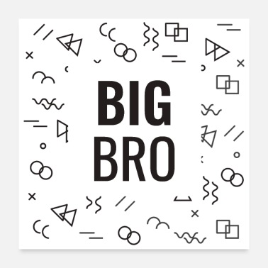Little Brother Big Bro Big Brother Black - gift idea - Poster