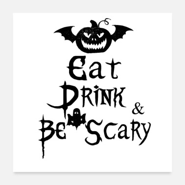 Vampire Eat Drink Be Scary - Poster 24x24