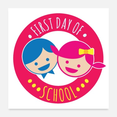 First Day Of School First day of school Boy Girl Happy First Grade - Poster