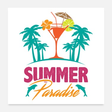 Summer Holidays Summer Paradise Ocean Island Dolphin Palm Cocktail - Poster