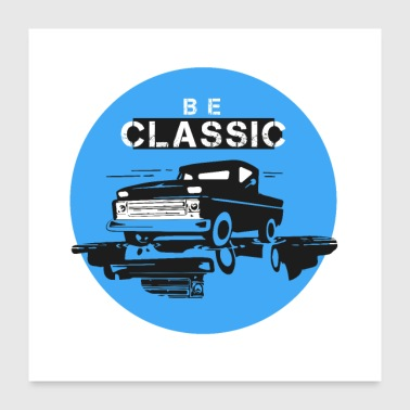 be classic - Poster 24x24