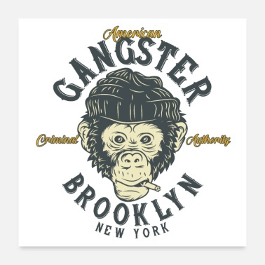 Gangster monkey gangster - Poster 24x24