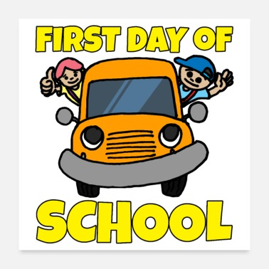 School Beginner First Day of School School Bus Orange boy and girl - Poster