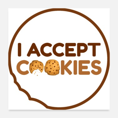 Tooth I Accept Cookies - Poster