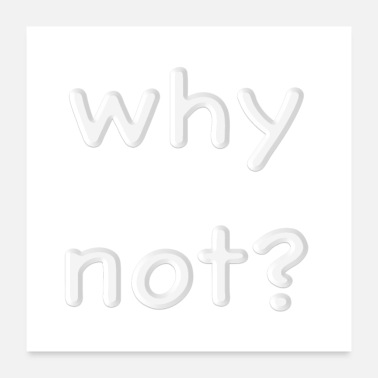 Note Clue why not white - Poster 24x24