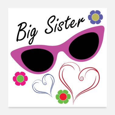 Established Big Brother Big Sister Big Sister Flowers Hearts - Poster 24x24