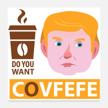 Clever covfefe trump code - Poster 24x24