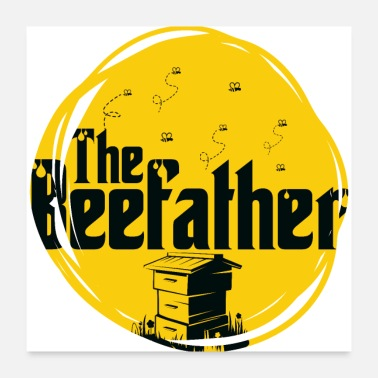 Honey Bee The Beefather - Bee Honey Beekeeper Honeycomb - Poster