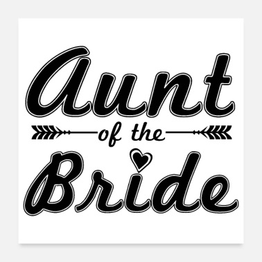 Bachelorette Party Bachelorette Party Aunt of the Bride - Gift idea - Poster