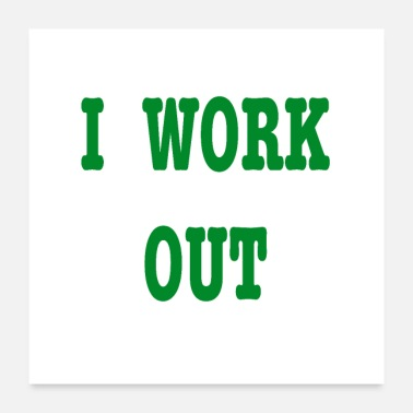 Out I work out - Poster 24x24