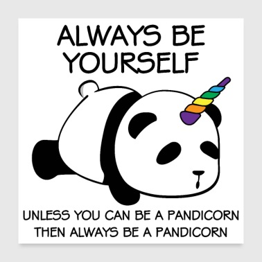 Always be yourself panda pandicorn unique - Poster 24x24