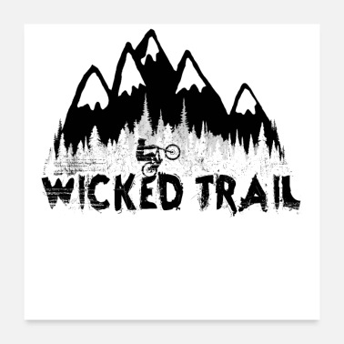 Mountain Bike Wicked Trail - Poster
