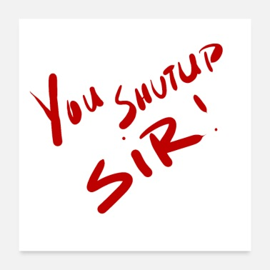 Miscellaneous Shutup (red) - Poster 24x24