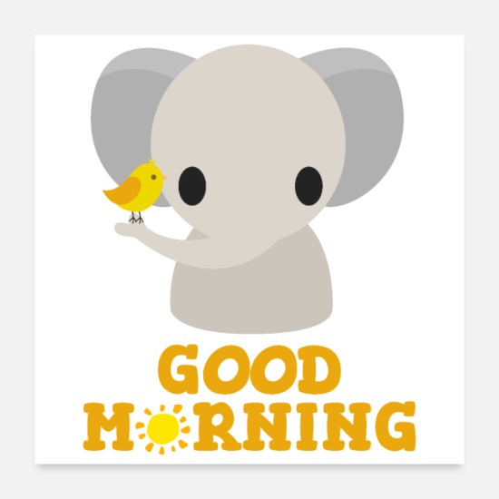 Animal Posters - Good Morning - Elephant Bird Sunshine - Gift Idea - Posters white
