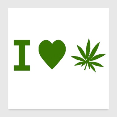 I Love Weed - Poster 24x24