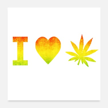 Smoke Weed I Love Weed - Poster 24x24