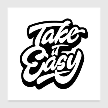 take it easy 01 - Poster 24x24