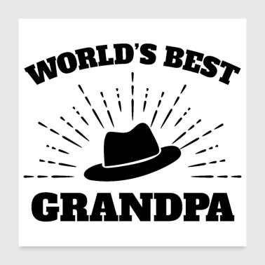 World's Best Grandpa Grandpa hat Black- Gift Idea - Poster 24x24