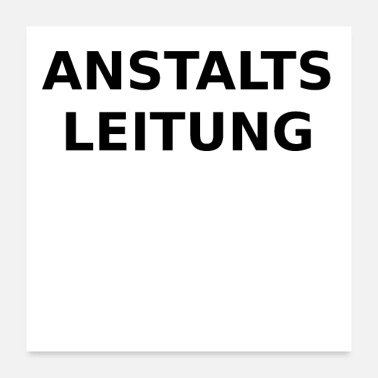 Occupation Anstaltsleitung - Poster 24x24