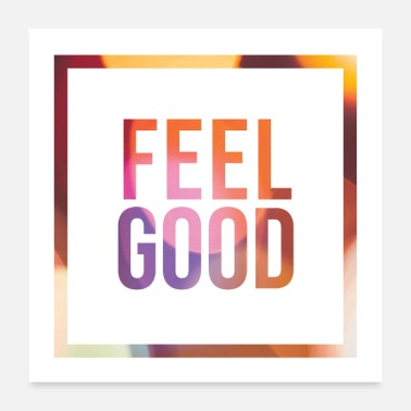 Expression Feel Good Minimal Statement Shirt Abstract Print - Poster 24x24