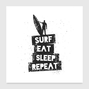 Sleeping Surf - Eat - Sleep - Repeat - Poster 24x24