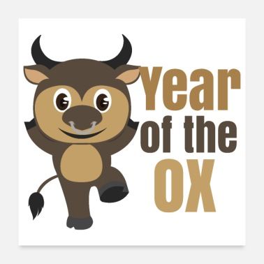 New Chinese Zodiacs Year of the Ox - Gift Idea - Poster