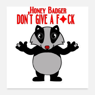 Badger Honeybadger don't care - Poster
