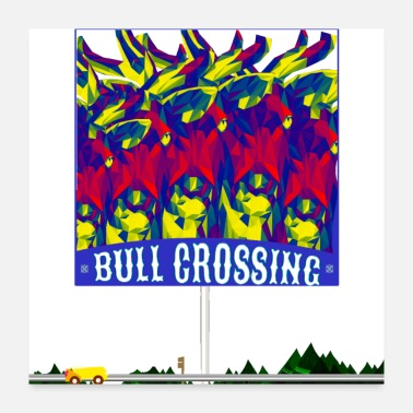 Bull Bull Crossing Sign - Poster 24x24