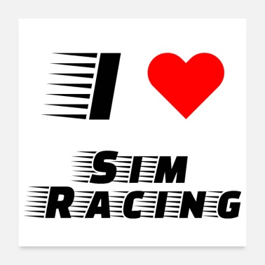 Computer Game i love sim racing heart eSports eSport game gift - Poster 24x24