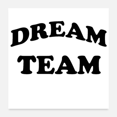Partnership Dream Team - Poster
