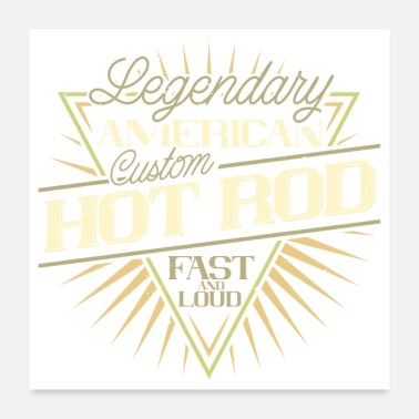 Fast American Hot Rod - Fast and Loud - Poster 24x24