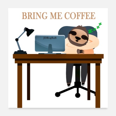 Nocturnal Bird Bring me coffee - Poster