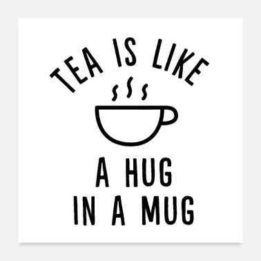 Cold Tea is like a hug in a mug. - Poster 24x24
