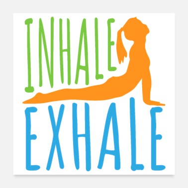 Mother Yoga Inhale Exhale - Gift Idea - Poster 24x24