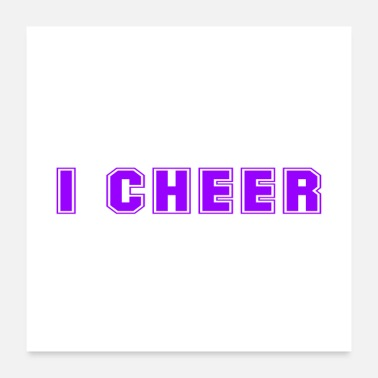 Cheers What I Do I Cheer And I Know Things Cheerleader - Poster