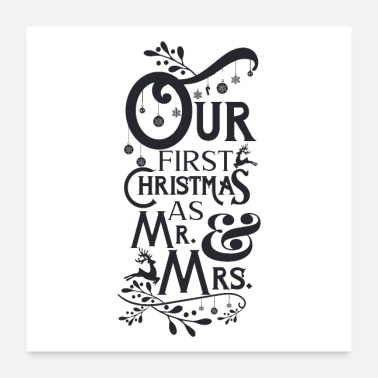 First Time Our first Christmas as Mr.& Mrs. Tee, Hoodie, Gift - Poster