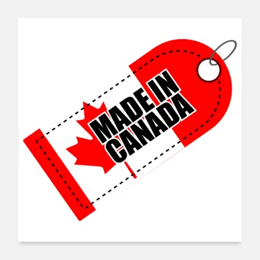 Canada Made in Canada Flag Maple Leaf - Gift Idea - Poster 24x24