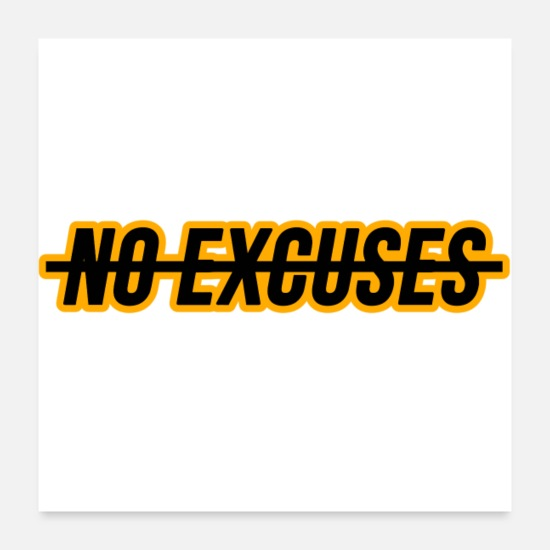 Motivational Posters - No Excuses - Posters white