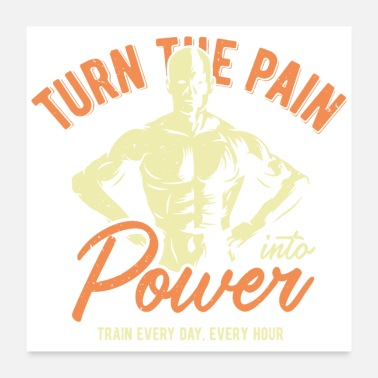 Pain Turn the pain - Poster 24x24