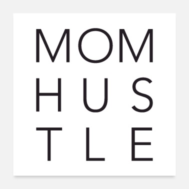 Hustle Mom Hustle - Poster