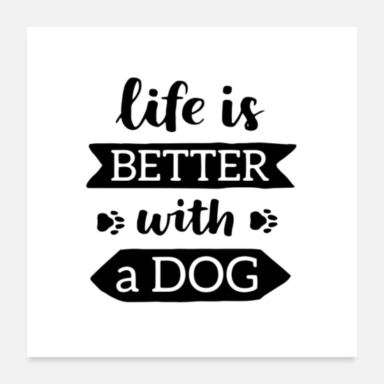 7e62655434 Golden Retriever Posters - Life Is Better With A Dog - Posters white