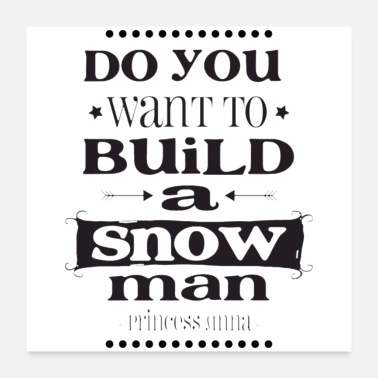 Building do you want to build a snowman - Poster