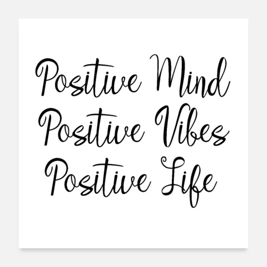 Motivational Posters - Positive Mind Positive Vibes Positive Life - Posters white