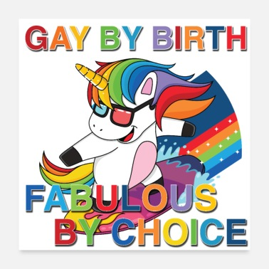 Birth Gay By Birth, Fabulous By Choice, LGBT - Poster